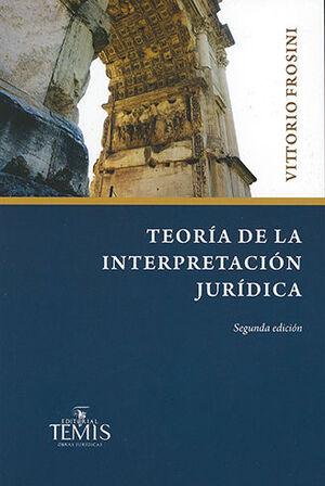 TEORÍA DE LA INTERPRETACIÓN JURÍDICA. SEGUNDA EDICIÓN