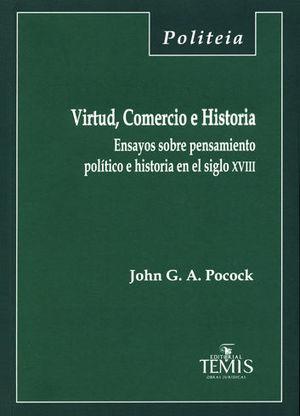 VIRTUD, COMERCIO E HISTORIA
