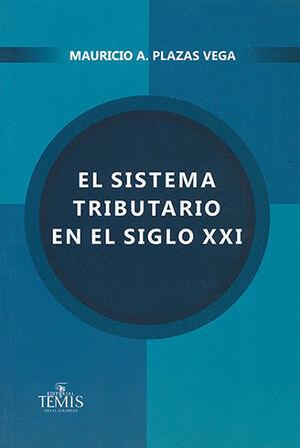 SISTEMA TRIBUTARIO EN EL SIGLO XXI