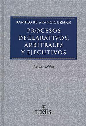 PROCESOS DECLARATIVOS ARBITRALES Y EJECUTIVOS