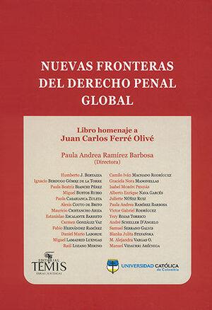 NUEVAS FRONTERAS DEL DERECHO PENAL GLOBAL