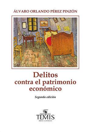 DELITOS CONTRA EL PATRIMONIO ECONÓMICO. SEGUNDA EDICIÓN