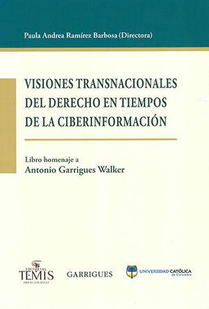VISIONES TRANSNACIONALES DEL DERECHO EN TIEMPOS DE LA CIBERINFORMACIÓN