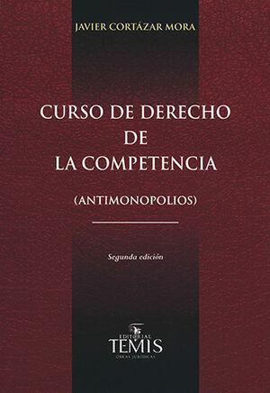 CURSO DE DERECHO DE LA COMPETENCIA - 2.ª ED.