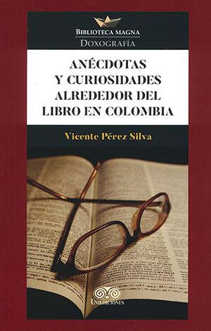 ANÉCDOTAS Y CURIOSIDADES ALREDEDOR DEL LIBRO EN COLOMBIA