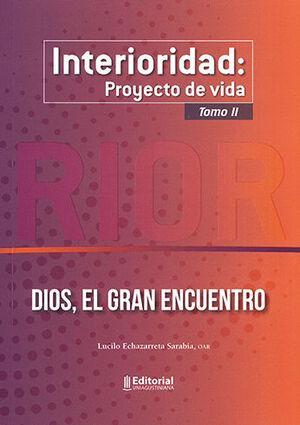 INTERIORIDAD: PROYECTO DE VIDA TOMO II