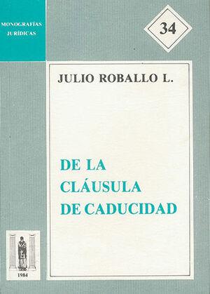 DE LA CLÁUSULA DE CADUCIDAD