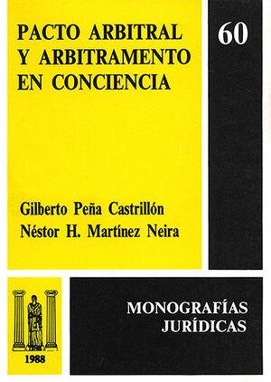 PACTO ARBITRAL Y ARBITRAMENTO EN CONCIENCIA