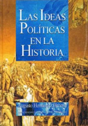 IDEAS POLITICAS EN LA HISTORIA, LAS