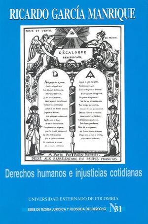 DERECHOS HUMANOS E INJUSTICIAS COTIDIANAS