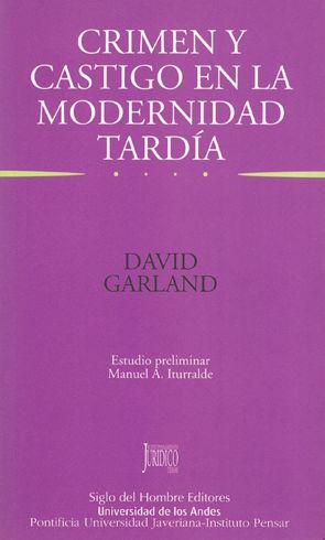 CRIMEN Y CASTIGO EN LA MODERNIDAD TARDIA