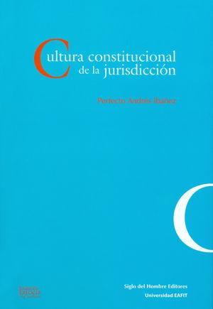 CULTURA CONSTITUCIONAL DE LA JURISDICCIÓN