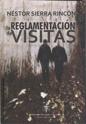 REGLAMENTACION DE VISITAS LA