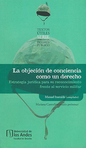 OBJECIÓN DE CONCIENCIA COMO UN DERECHO, LA