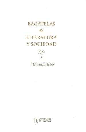 BAGATELAS & LITERATURA Y SOCIEDAD