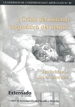 CRISIS DEL SISTEMA DOGMATICO DEL DELITO