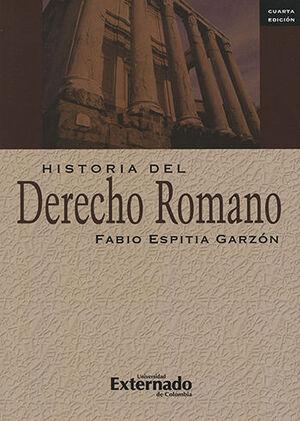 HISTORIA DEL DERECHO ROMANO - 4ª ED