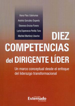 DIEZ COMPETENCIAS DEL DIRIGENTE LÍDER