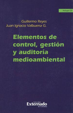 ELEMENTOS DE CONTROL, GESTION Y AUDITORIA MEDIOAMBIENTAL INCLUYE CD