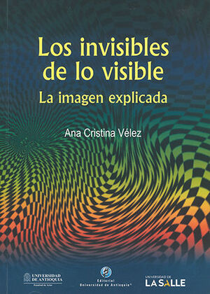 INVISIBLES DE LO VISIBLE, LOS