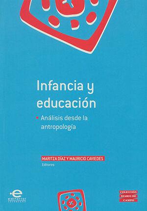 INFANCIA Y EDUCACION ANÁLISIS DESDE LA ANTROPOLOGÍA