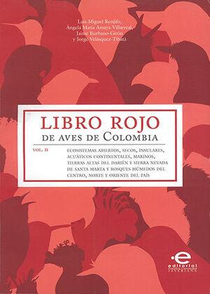 LIBRO ROJO DE AVES DE COLOMBIA -  VOL II