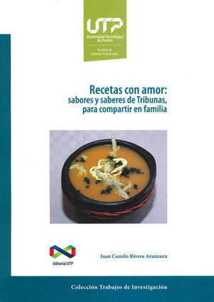 RECETAS CON AMOR: SABORES Y SABERES DE TRIBUNAS PARA COMPARTIR EN FAMILIA