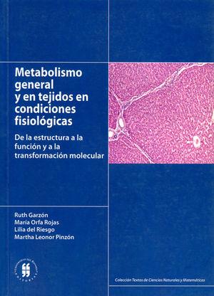 METABOLISMO GENERAL Y EN TEJIDOS EN CONDICIONES FISIOLOGICAS