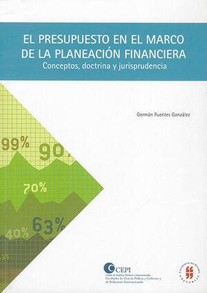 PRESUPUESTO EN EL MARCO DE LA PLANEACIÓN FINANCIERA, EL