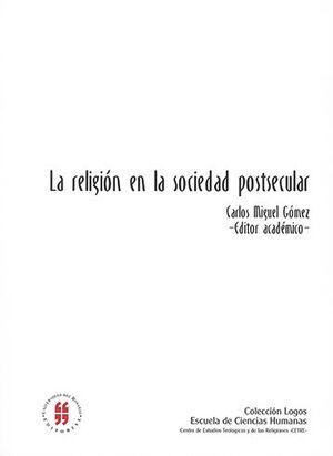 RELIGIÓN EN LA SOCIEDAD POSTECULAR