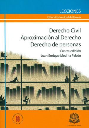 DERECHO CIVIL APROXIMACION (4A.ED) AL DERECHO. DERECHO DE PERSONAS