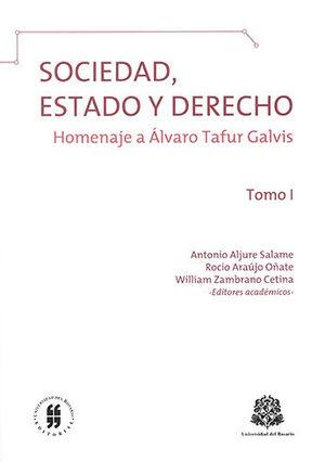 SOCIEDAD ESTADO Y DERECHO - TOMO I