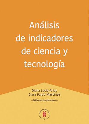 ANÁLISIS DE INDICADORES DE CIENCIA Y TECNOLOGIA