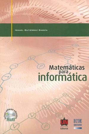 MATEMÁTICAS PARA INFORMÁTICA (+ CD)
