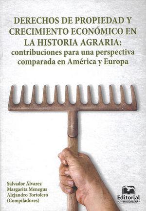 DERECHOS DE PROPIEDAD Y CRECIMIENTO ECONÓMICO EN LA HISTORIA AGRARIA