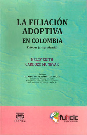 FILIACION ADOPTIVA EN COLOMBIA, LA