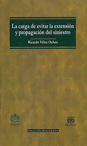 CARGA DE EVITAR LA EXTENSION Y PROPAGACIÓN DEL SINIESTRO, LA
