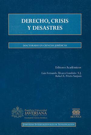 DERECHO, CRISIS Y DESATRES