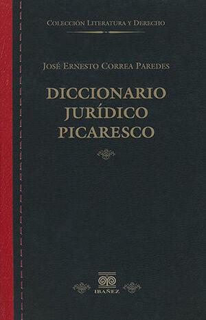 DICCIONARIO JURÍDICO PICARESCO