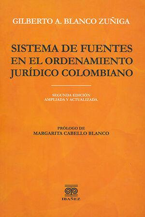 SISTEMA DE FUENTES EN EL ORDENAMIENTO JURÍDICO COLOMBIANO - 2.ª ED.