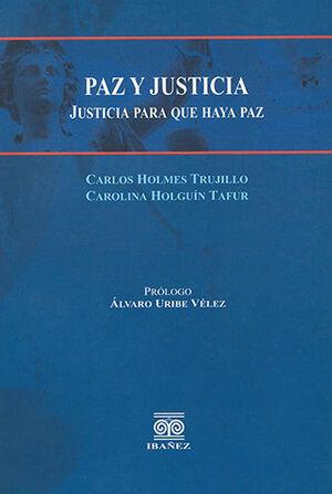 PAZ Y JUSTICIA