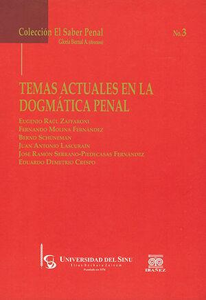 TEMAS ACTUALES EN EL DOGMÁTICA PENAL