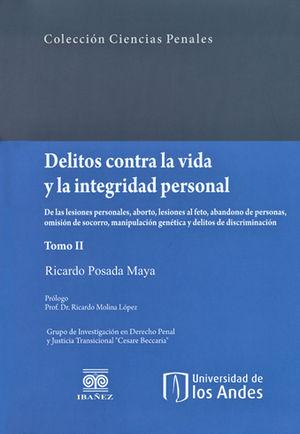 DELITOS CONTRA LA VIDA Y LA INTEGRIDAD PERSONAL T. 2