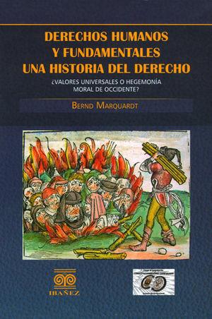 DERECHOS HUMANOS Y FUNDAMENTALES. UNA HISTORIA DEL DERECHO