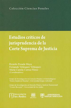 ESTUDIOS CRÍTICOS DE JURISPRUDENCIA DE LA CORTE SUPREMA DE JUSTICIA (2 TOMOS)
