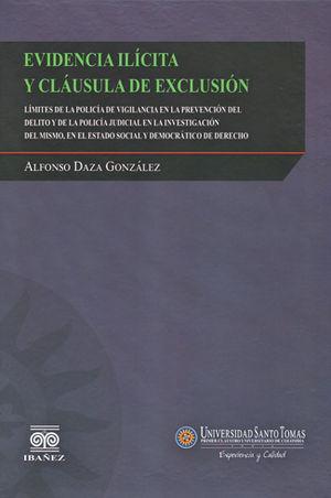 EVIDENCIA ILICITA Y CLAUSULA DE EXCLUSION