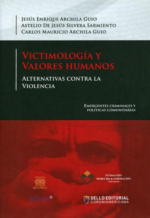 VICTIMOLOGIA Y VALORES HUMANOS