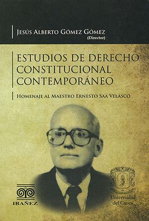 ESTUDIOS DE DERECHO CONSTITUCIONAL CONTEMPORÁNEO