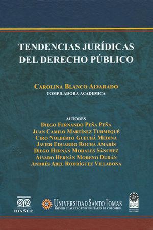 TENDENCIAS JURÍDICAS DEL DERECHO PÚBLICO