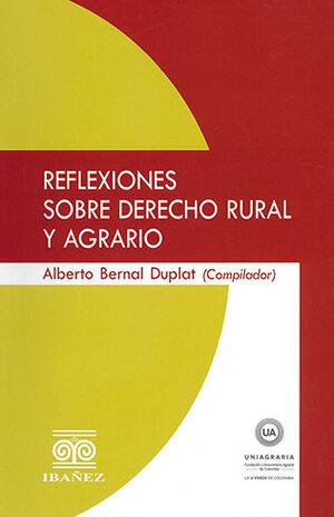 REFLEXIONES SOBRE DERECHO RURAL Y AGRARIO